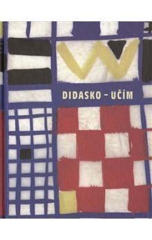 Božena Havlová: Didasko - učím - Božena Havlová cena od 190 Kč