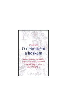 Jiří Navrátil: O nebeském a lidském cena od 224 Kč