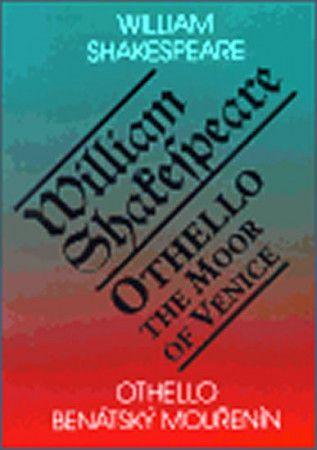 William Shakespeare: Othello, benátský mouřenín / Othello, the Moor of Venice cena od 126 Kč