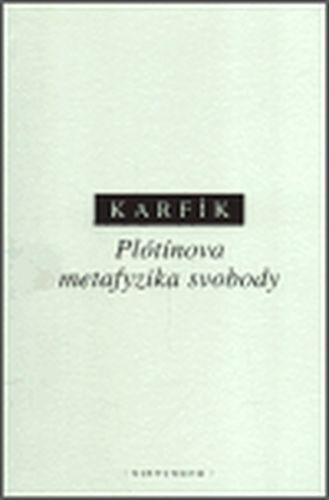 Filip Karfík: Plótínova metafyzika svobody cena od 158 Kč