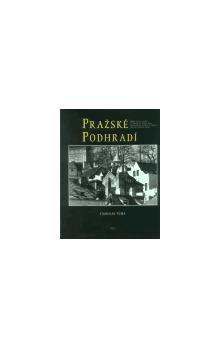 Stanislav Tůma: Pražské podhradí cena od 545 Kč
