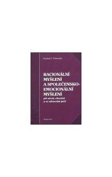 Evaristo V. Fernandes: Racionální myšlení a společensko-emocionální myšlení cena od 95 Kč