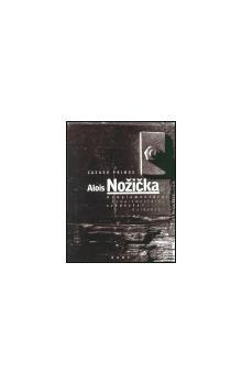 Zdenek Primus: Alois Nožička cena od 49 Kč