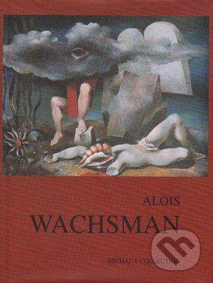 Rea Michalová: Alois Wachsman cena od 687 Kč