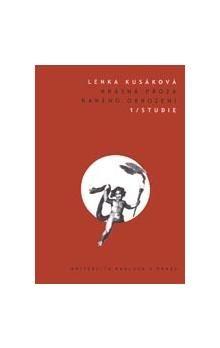 Lenka Kusáková: Krásná próza raného obrození 1, 2 cena od 224 Kč