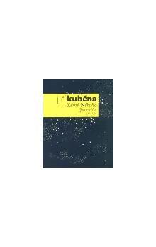 Jiří Kuběna: Dílo I. Juvenilia - Jiný Vesmír, Země Nikoho cena od 612 Kč