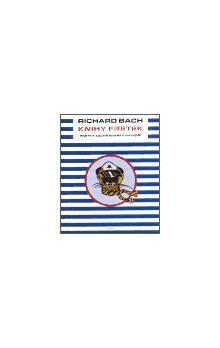 Richard David Bach: Knihy fretek 1. - Fretky záchranářky na moři cena od 169 Kč