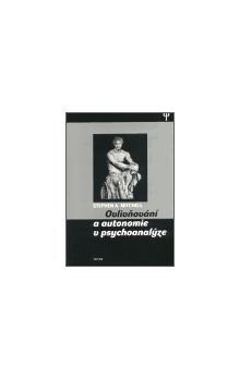 Stephen A. Mitchell: Ovlivňování a autonomie v psychoanalýze cena od 197 Kč