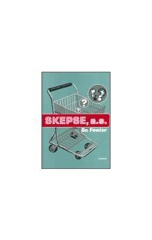 Bo Fowler: Skepse, a.s. cena od 153 Kč