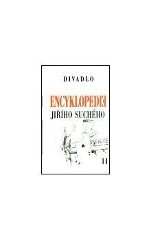 Jiří Suchý: Encyklopedie Jiřího Suchého, svazek 11 - Divadlo 1970-1974 cena od 194 Kč