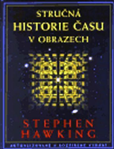 Stephen Hawking: Stručná historie času v obrazech cena od 454 Kč