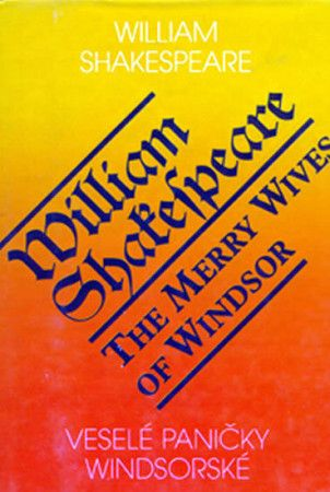 William Shakespeare: Veselé paničky Windsorské / The Merry Wives of Windsor cena od 145 Kč