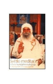 Šrí Dhjánjógí Madhusúdandásdží: Světlo meditace cena od 199 Kč