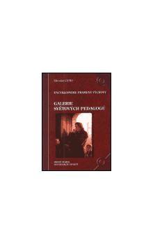 Miroslav Cipro: Galerie světových pedagogů II. - devatenácté století cena od 261 Kč