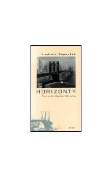 Vladimír Papoušek: Horizonty. Život a dílo Zdeňka Němečka cena od 158 Kč