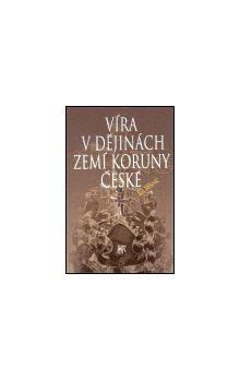 SLON Víra v dějinách zemí Koruny české cena od 177 Kč