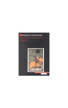 Wojciech Iwańczak: Po stopách rytířských příběhů cena od 199 Kč