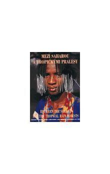Kolektiv: Mezi Saharou a tropickými pralesy - Lidé z pohoří Mandara(váz.) cena od 581 Kč