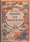 Dieter Breuers: Zemřít za Jeruzalém cena od 180 Kč