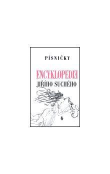 Jiří Suchý: Encyklopedie Jiřího Suchého, svazek 6 - Písničky Pra-Ti cena od 179 Kč