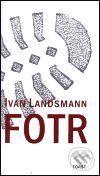 Ivan Landsmann: Fotr cena od 226 Kč