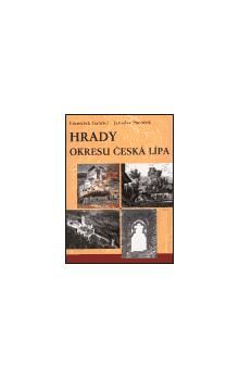 František Gabriel, Jaroslav Panáček: Hrady okresu Česká Lípa cena od 291 Kč