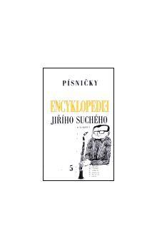 Jiří Suchý: Encyklopedie Jiřího Suchého, svazek 5 - Písničky Mi - Po cena od 179 Kč
