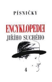 Jiří Suchý: Encyklopedie Jiřího Suchého, svazek 4 - Písničky Ch - Me cena od 187 Kč