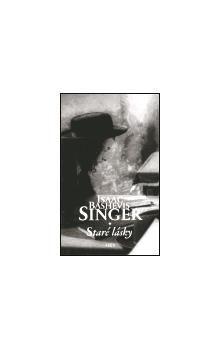 Isaac Bashevis Singer: Staré lásky cena od 157 Kč