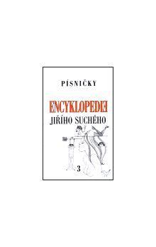 Jiří Suchý: Encyklopedie Jiřího Suchého, svazek 3 - Písničky A-H cena od 165 Kč