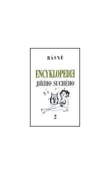 Jiří Suchý: Encyklopedie Jiřího Suchého, svazek 2 - Básně cena od 193 Kč