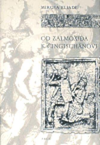 Mircea Eliade: Od Zalmoxida k Čingischánovi cena od 157 Kč