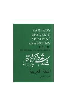 Charif Bahbouh, Jiří Fleissig: Základy moderní spisovné arabštiny 2. cena od 207 Kč