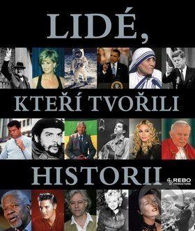 Lidé, kteří tvořili historii cena od 196 Kč