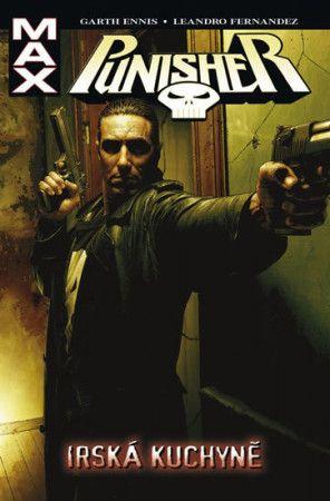 Leandro Fernandez, Garth Ennis: Punisher MAX 2 - Irská kuchyně cena od 274 Kč
