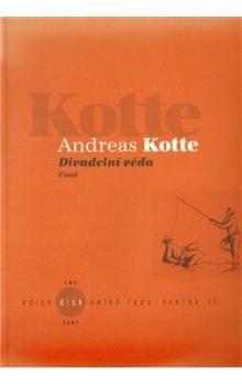 Andreas Kotte: Divadelní věda cena od 179 Kč