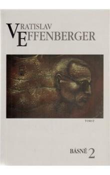Vratislav Effenberger: Básně 2. cena od 415 Kč
