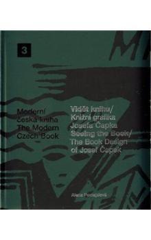 Alena Pomajzlová: Vidět knihu/Knižní grafika Josefa Čapka cena od 1175 Kč