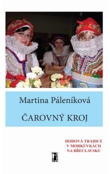Martina Páleníková: Čarovný kroj + DVD cena od 178 Kč