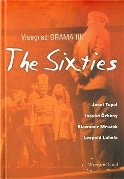 Leopold Lahola: Visegrad Drama III – The Sixties cena od 100 Kč