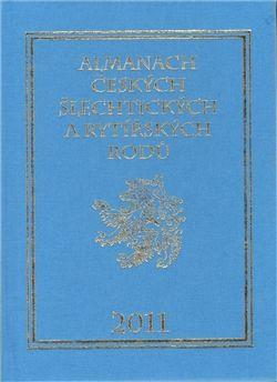 Karel Vavřínek, Miloslav Sýkora: Almanach českých šlechtických a rytířských rodů 2011 cena od 296 Kč