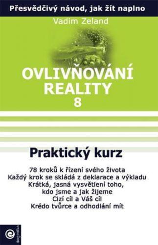 Vadim Zeland: Praktický kurz cena od 191 Kč