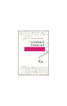 Vilém Schönfeld: Učebnice vědecké grafologie cena od 279 Kč