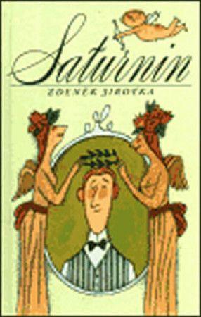 Zdeněk Antonín Jirotka: Saturnin cena od 332 Kč