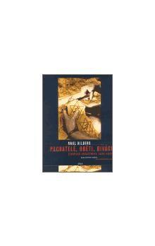 Raul Hilberg: Pachatelé, oběti a diváci cena od 194 Kč