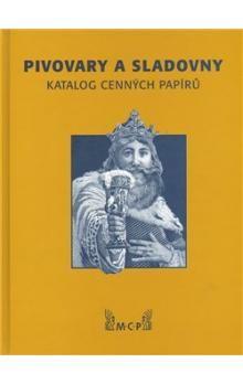 Rudolf Píša: Pivovary a sladovny cena od 487 Kč