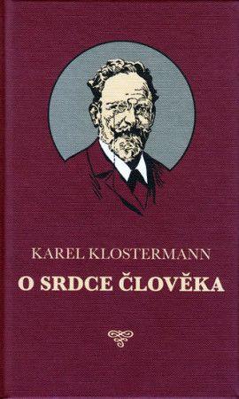 Karel Klostermann, Aleš Čuma: O srdce člověka cena od 256 Kč