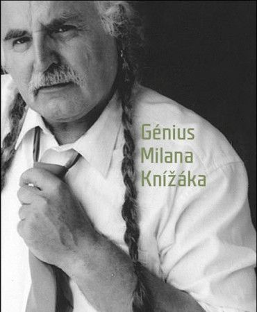 Václav Budinský, Milan Knížák: Génius Milana Knížáka cena od 627 Kč