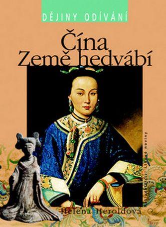 Helena Heroldová: Čína Země hedvábí cena od 227 Kč