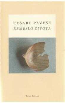 Cesare Pavese: Řemeslo života cena od 249 Kč